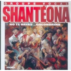 Shantéona - No te vayas, Golondrina - CD