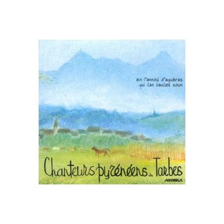 Les Chanteurs Pyrénéens de Tarbes - Le long des Pyrénées - CD