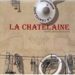 La Chatelaine - Banda La Chatelaine - CD