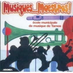 Ecole de musique de Tarnos - Musiques... Maestros - CD
