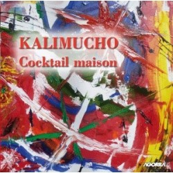 Banda Kalimucho - Cocktail Maison - CD