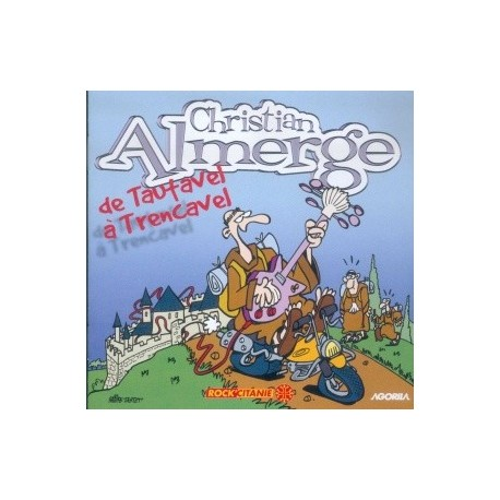 Christian Almerge - De Tautavel à Trencavel - CD