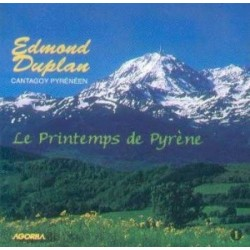 Edmond Duplan - Le printemps de Pyrène - CD