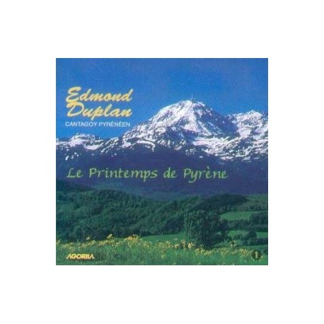 Edmond Duplan - Le printemps de Pyrène - CD