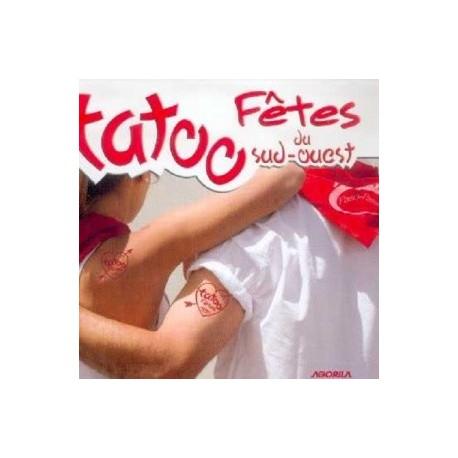 Tatoo Fêtes - Tatoo Fêtes du Sud-Ouest - CD