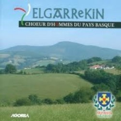 Elgarrekin - Choeur d'hommes du Pays Basque - CD