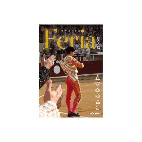 Au coeur des fêtes de Bayonne - Feria Bayonne 2007 - DVD