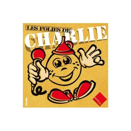 Charlie Chevasson - Les folies de Charlie - CD