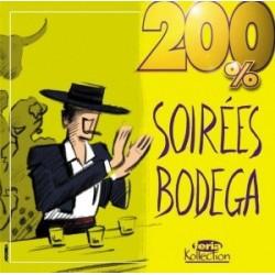 200% Soirées Bodegas - 200% Soirées Bodegas - CD