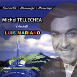 Michel Tellechea - Chante Luis Mariano - CD