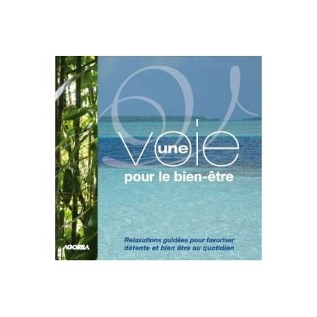 Catherine Darriet Vandamme - Une voie pour le bien-être - CD