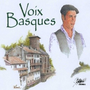 Voix basques [Antologia] : 50 ans Agorila / Erramun Martikorena, Aritzak, Michel Etcheverry,... [et al.]   Martikorena, Erramun. Chanteur