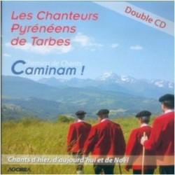 Les Chanteurs Pyrénéens de Tarbes - Caminam ! - CD
