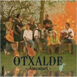 Otxalde Taldea - Ameslari - CD