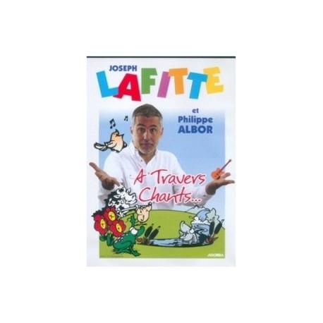 Joseph Lafitte - A travers chants… - DVD