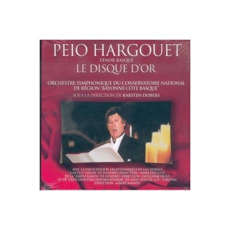 Peio Hargouet - Le disque d'or - CD