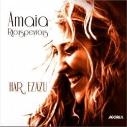 Amaia Riouspeyrous - Har Ezazu - CD