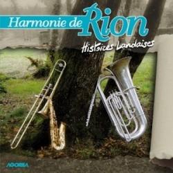 Harmonie de Rion - Histoires Landaises - CD