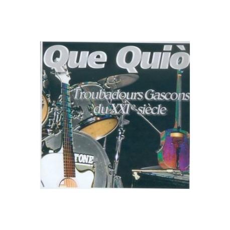 Que Quio - Troubadours Gascons du XXI siècle - CD