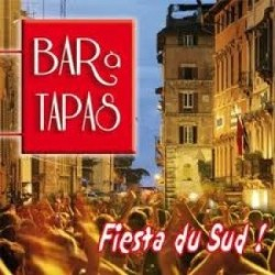 Bar à Tapas - Fiesta du Sud ! - CD