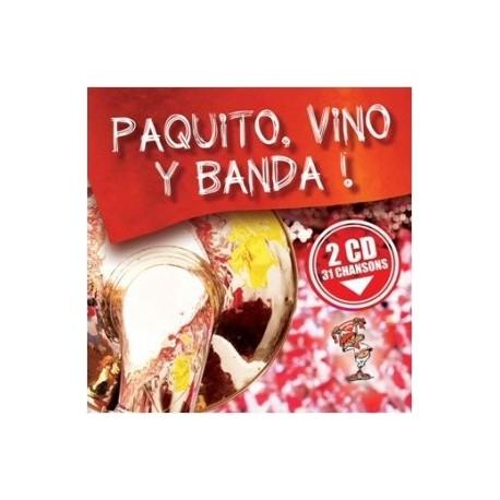 Paquito, vino y banda ! - Paquito, Vino y Banda - CD