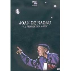 Joan de Nadau - Le Berger des mots - DVD