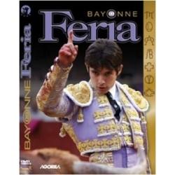 Au coeur des fêtes de Bayonne - Feria Bayonne 2009 - DVD