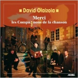 David Olaizola - Merci les Compagnons de la chanson - CD