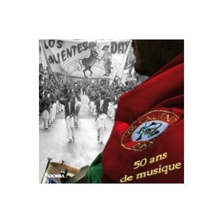 Los Calientes - 50 ans de musique - CD