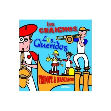 Los Craignos Los Queridos - Tripote et Mascagne - CD
