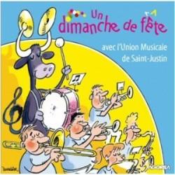 Union Musicale de Saint Justin - Un dimanche de fête - CD