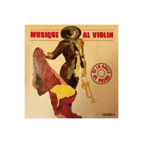 Al Violin - De la calle al ruedo - CD