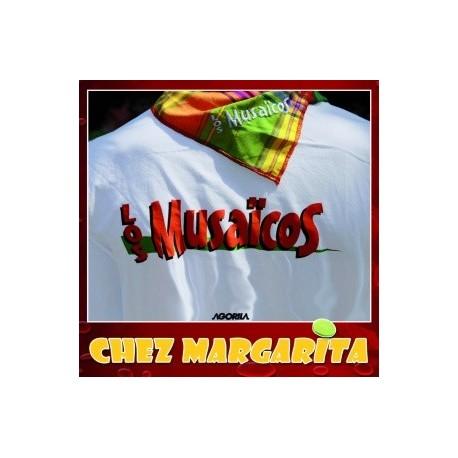 Los Musaïcos - Chez Margarita - CD