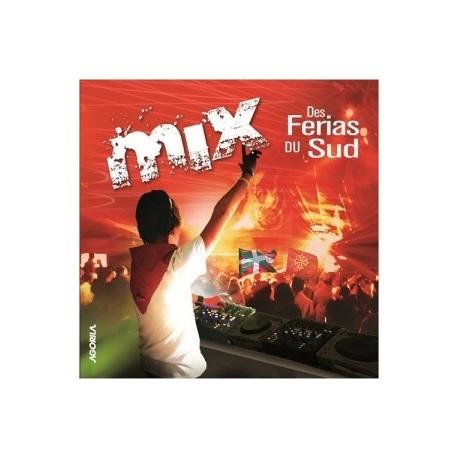 Pascal Lemaire - Mix des Ferias du Sud - CD