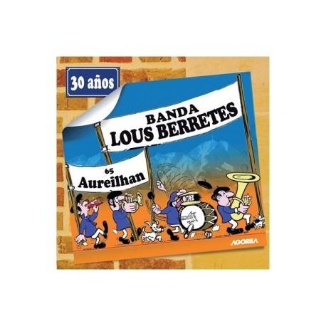 Lous Berretes - 30 años - CD