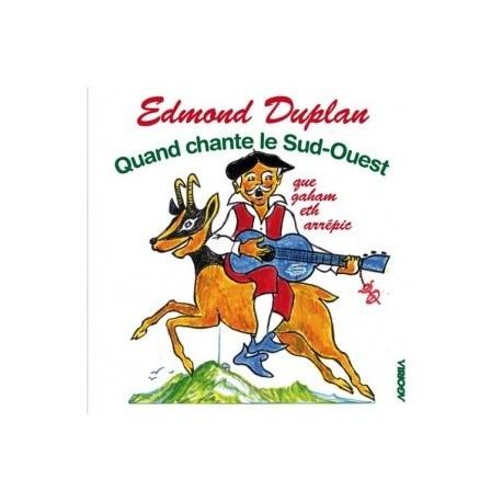 Edmond Duplan - Quand chante le Sud Ouest - CD