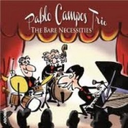 Pablo Campos Trio - The Bare Necessities - CD