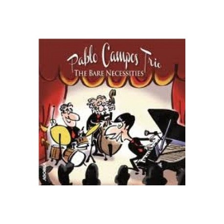 Pablo Campos Trio - The Bare Necessities - CD