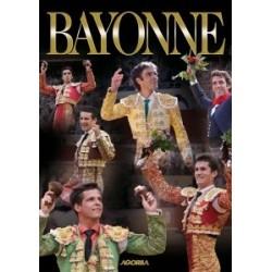 Au coeur des fêtes de Bayonne - Feria Bayonne 2011 - DVD