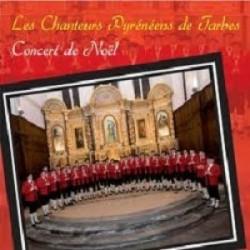 Les Chanteurs Pyrénéens de Tarbes - Concert de Noël - CD