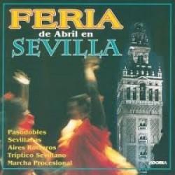 Soria 9 de Séville - Feria de Abril en Sevilla - CD