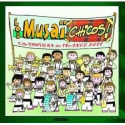 Los Musaïchicos - Champions de France 2011 - CD
