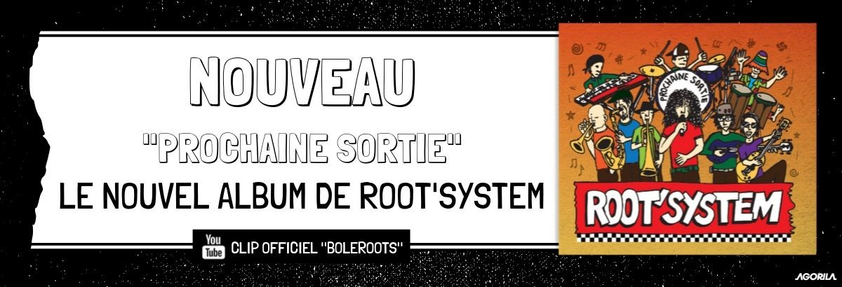 "Album Root'System ""Prochaine sortie"""