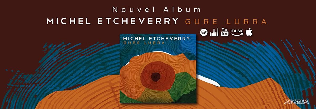 Michel Etcheverry - Gure Lurra
